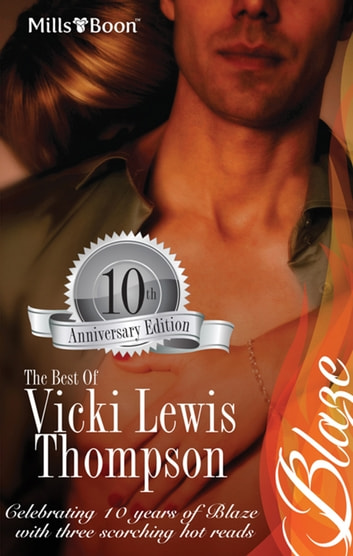 The Best Of Vicki Lewis Thompson/Notorious/Acting On Impulse/Truly, Madly, Deeply ebook by Vicki Lewis Thompson