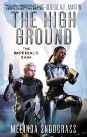 The High Ground - Imperials 1 ebook by Melinda Snodgrass
