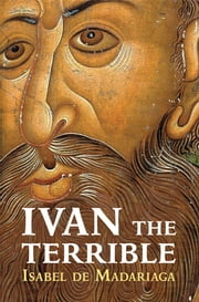 Ivan the Terrible ebook by Professor Isabel de Madariaga