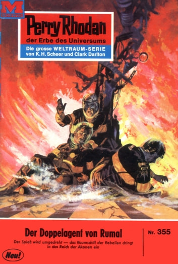 "Perry Rhodan 355: Der Doppelagent von Rumal (Heftroman) - Perry Rhodan-Zyklus ""M 87"" ebook by William Voltz"