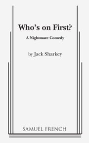Who's on First? ebook by Jack Sharkey