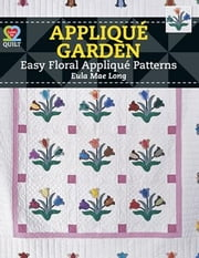 eBook Applique Garden ebook by Long, Eula M