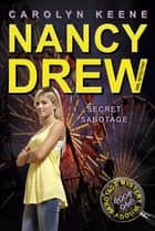 Secret Sabotage - Book One in the Sabotage Mystery Trilogy ebook by