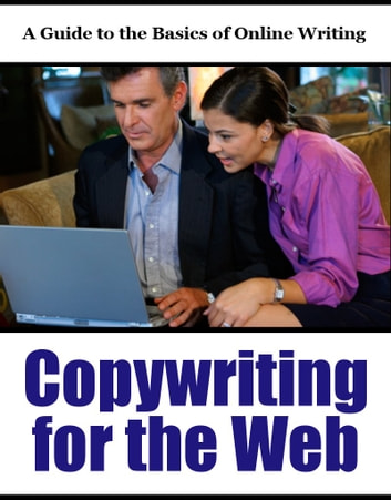Copywriting for the Web - A Guide to the Basics of Online Writing ebook by Thrivelearning Institute Library