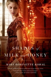 Shades of Milk and Honey ebook by Mary Robinette Kowal