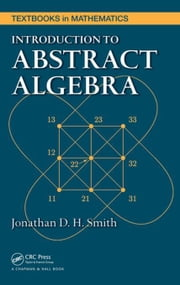 Introduction to Abstract Algebra ebook by Kobo.Web.Store.Products.Fields.ContributorFieldViewModel