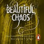 Beautiful Chaos (Book 3) audiobook by Margaret Stohl, Kami Garcia