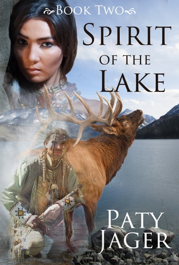 Spirit of the Lake ebook by Paty Jager
