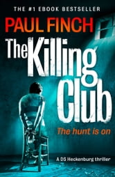 The Killing Club (Detective Mark Heckenburg, Book 3) ebook by Paul Finch