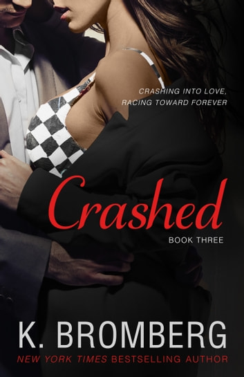Crashed ebook by K. Bromberg