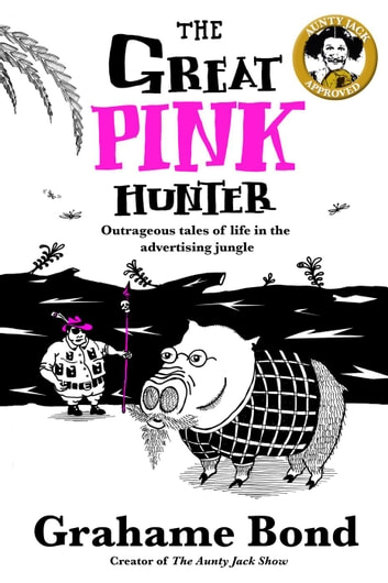 The Great Pink Hunter ebook by Grahame Bond