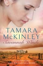 Savannah Winds ebook by Tamara McKinley