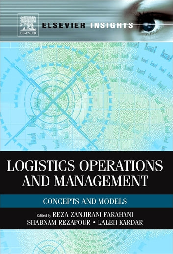 Logistics Operations and Management - Concepts and Models ebook by