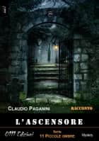 L'ascensore ebook by Claudio Paganini