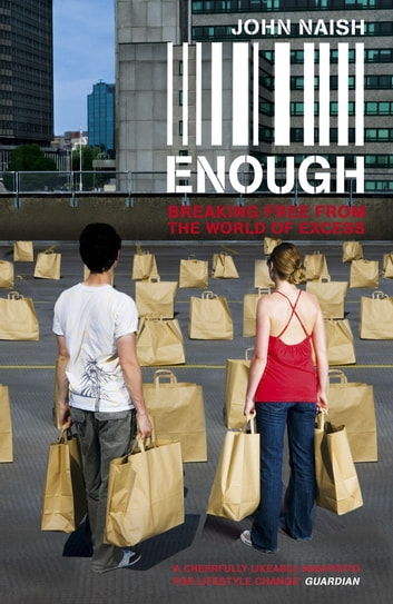 Enough ebook by John Naish