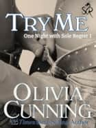 Try Me ebooks by Olivia Cunning