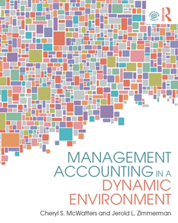 Management accounting in a dynamic environment ebook by cheryl s management accounting in a dynamic environment ebook by cheryl s mcwattersjerold l fandeluxe Choice Image