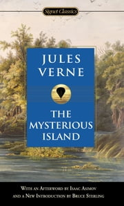 The Mysterious Island ebook by Jules Verne,Isaac Asimov,Bruce Sterling