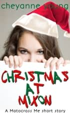 Christmas at Mixon ebook by Cheyanne Young