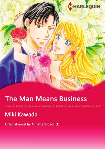 THE MAN MEANS BUSINESS - Harlequin Comics ebook by Annette Broadrick