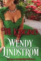 The Longing ebook by Wendy Lindstrom