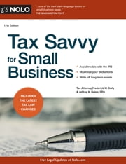 Tax Savvy for Small Business ebook by Frederick W. Daily,Jeffrey A. Quinn CPA