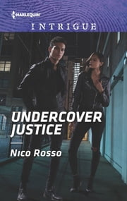 Undercover Justice ebook by Nico Rosso