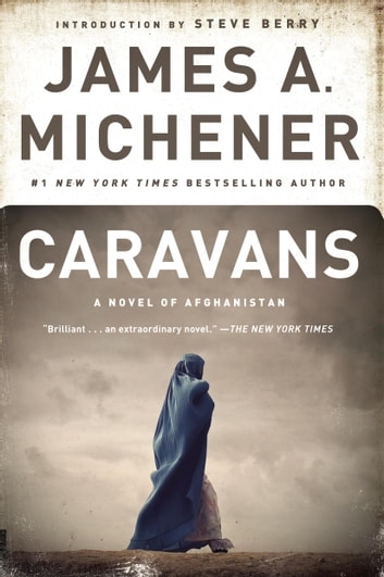 Caravans - A Novel of Afghanistan ebook by James A. Michener