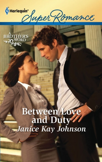 Between Love and Duty ebook by Janice Kay Johnson