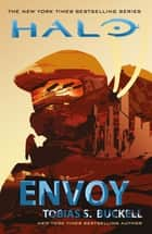 Halo: Envoy ebook by Tobias S. Buckell