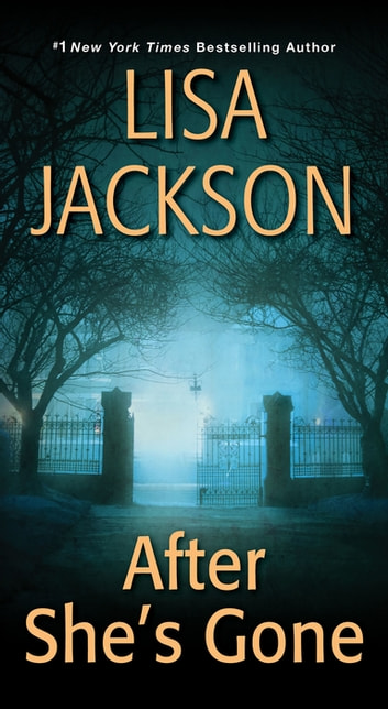 After She's Gone ebook by Lisa Jackson