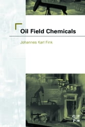 Oil Field Chemicals ebook by Fink, Johannes