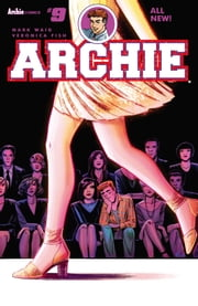 Archie (2015-) #9 ebook by Mark Waid,Veronica Fish