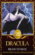 DRACULA Classic Novels: New Illustrated ebook by Bram Stoker