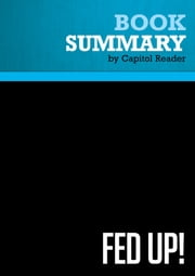 Summary of Fed Up: Our Fight to Save America From Washington - RICK PERRY ebook by Capitol Reader