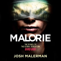 Malorie - The much-anticipated Bird Box sequel Audiolibro by Josh Malerman, Katherine Mangold
