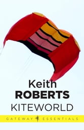 Kiteworld ebook by Keith Roberts