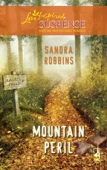 Mountain Peril (Mills & Boon Love Inspired) ebook by Sandra Robbins