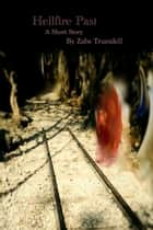 Hellfire Past ebook by Zabe Truesdell