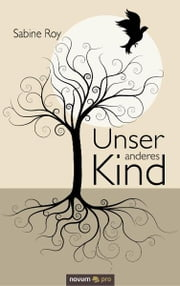 Unser anderes Kind ebook by Sabine Roy