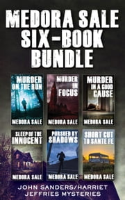 Medora Sale Six-Book Bundle - The Complete John Sanders/Harriet Jeffries Collection ebook by Medora Sale