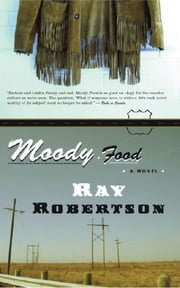 Moody Food ebook by Ray Robertson