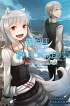 Wolf & Parchment: New Theory Spice & Wolf, Vol. 1 (light novel) ebook by Isuna Hasekura
