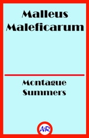 Malleus Maleficarum ebook by Montague Summers