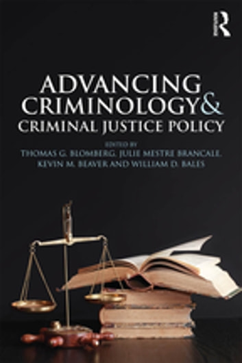 Advancing criminology and criminal justice policy ebook by advancing criminology and criminal justice policy ebook by fandeluxe Image collections