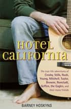 Hotel California ebook by Barney Hoskyns