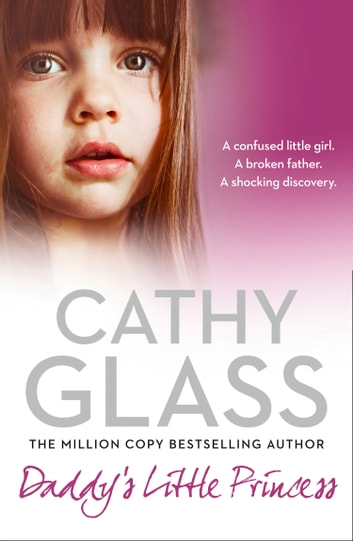 Daddy's Little Princess ebook by Cathy Glass
