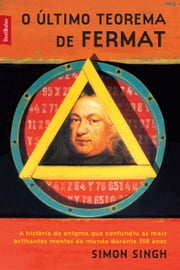 O último teorema de Fermat ebook by Kobo.Web.Store.Products.Fields.ContributorFieldViewModel