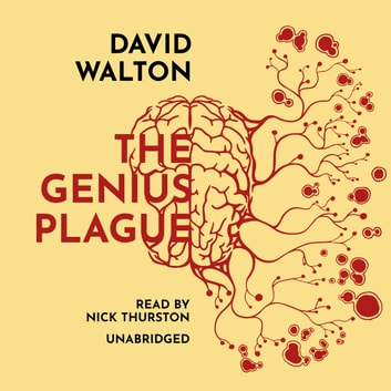 The Genius Plague audiobook by David Walton