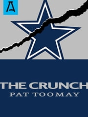 The Crunch ebook by Pat Toomay
